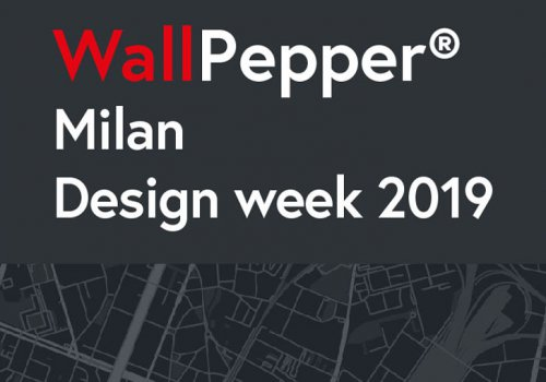 WallPepper®: Milan Design Week 2019